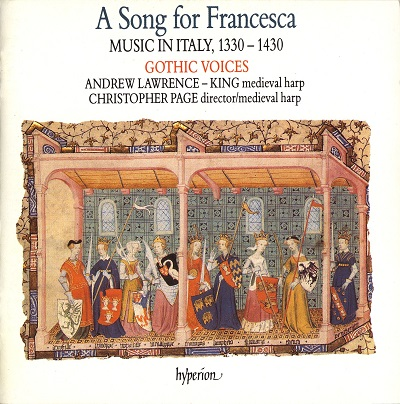 A Song for Francesca - Music in Italy years 1330-1430