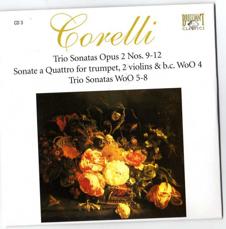 Complete Works CD03 - Sonate da Camera a trè, op. II 9-12 + WoO