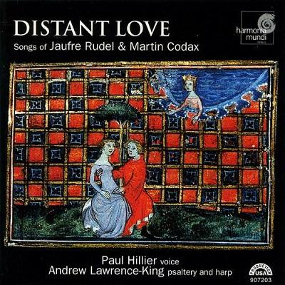 Distant Love - Songs of Jaufre Rudel & Martin Codax
