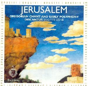 Jerusalem - Gregorian Chant and Early Polyphony