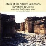 Music of the Ancient Sumerians, Egyptians and Greeks