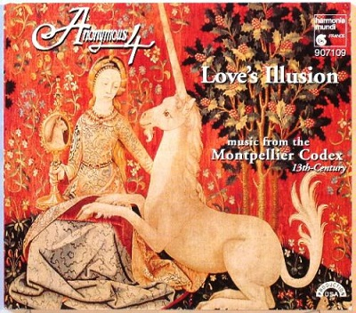 Love's illusion - Music from the Montpellier Codex