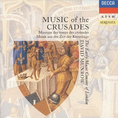 Music of the Crusades - Songs of love and war