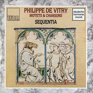 Philippe de VITRY, Motets and Chansons