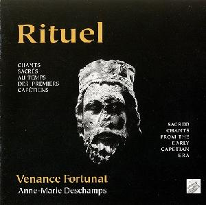 Rituel - Sacred chants from the early Capetian era