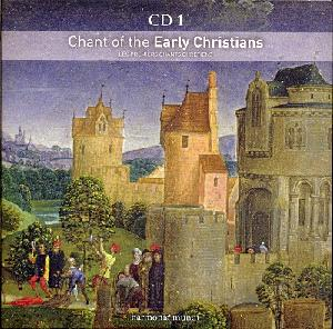 Sacred Music - Chant of the Early Christians